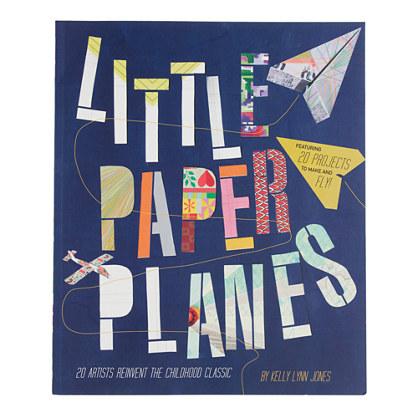 Little Paper Planes by Kelly Lynn Jones