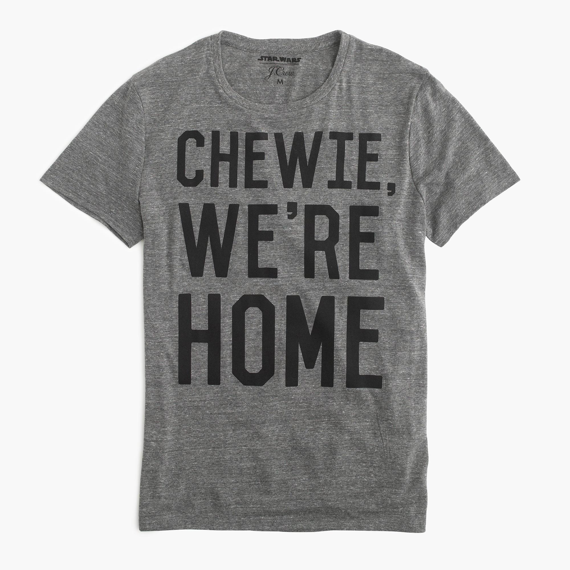 Chewie We're Home Tee