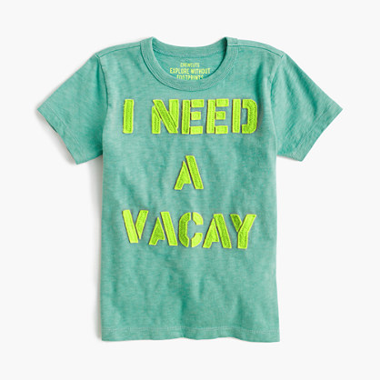 "Boys' ""I need a vacay"" T-shirt"